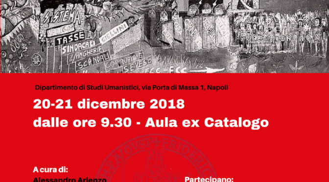 20-21.12.2018 le traiettorie dell operaismo nel lungo 68 italiano. Università Federico II Napoli